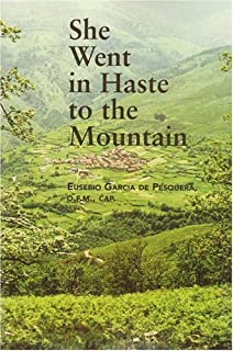 She Went in Haste to the Mountain (3 Volumes in 1)