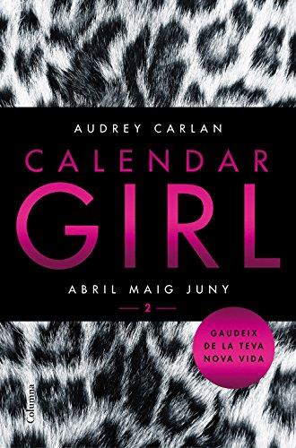 Calendar Girl 2 (Català): Abril Maig Juny (Clàssica)