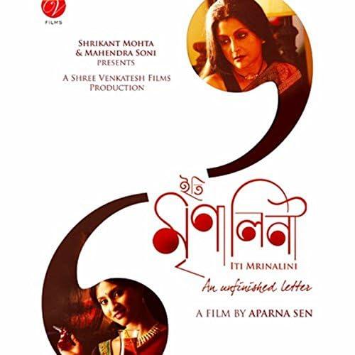 Shreya Ghoshal feat. Srikanto Acharya, Priyam Mukherjee, Aparna Sen, Sudeshna Chatterjee, Sourish Bhattacharya & Bony Chakravarthy
