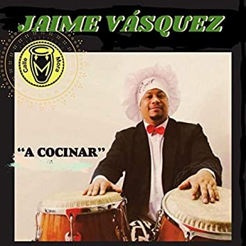 A Cocinar (feat. Jimmy Bosch, José Aguirre & Frankie Vazquez)