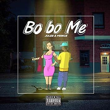 Bo Bo Me