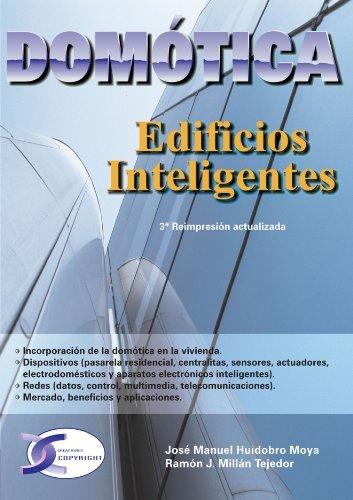 Domotica Edificios Inteligentes (Spanish Edition) by Jose Manuel Huidobro Moya (2010-03-24)