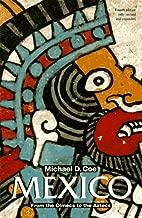 MEXICO PB: From the Olmecs to the Aztecs