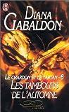 Le Chardon et le Tartan, tome 6 - Les tambours de l'automne - J'ai lu - 15/03/2001