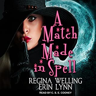A Match Made in Spell     Fate Weaver Series, Book 1              By:                                                                                                                                 Erin Lynn,                                                                                        ReGina Welling                               Narrated by:                                                                                                                                 C. S. E. Cooney                      Length: 7 hrs and 9 mins     Not rated yet     Overall 0.0