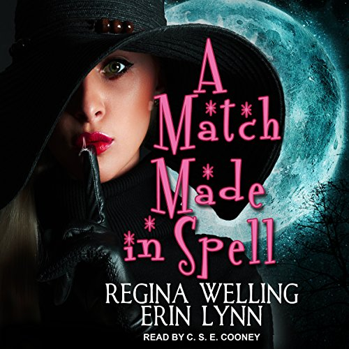 A Match Made in Spell     Fate Weaver Series, Book 1              By:                                                                                                                                 Erin Lynn,                                                                                        ReGina Welling                               Narrated by:                                                                                                                                 C. S. E. Cooney                      Length: 7 hrs and 9 mins     11 ratings     Overall 4.4