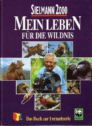 Mein Leben für die Wildnis