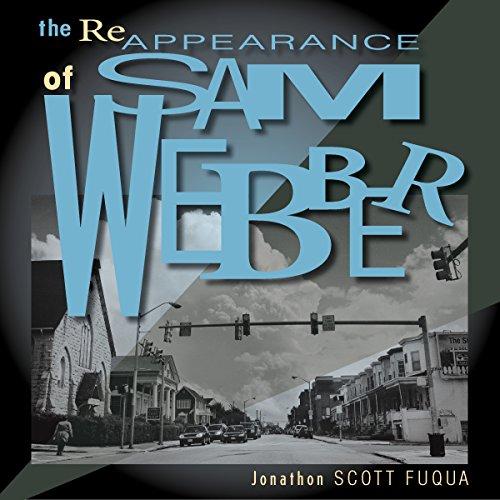 The Reappearance of Sam Webber audiobook cover art
