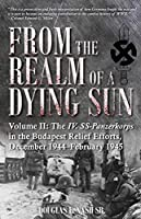 From the Realm of a Dying Sun: IV. Ss-panzerkorps from Budapest to Vienna, December 1944–February1945