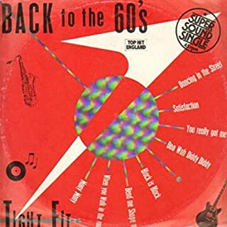 Tight Fit - Back To The 60's - Jive - 6.20089