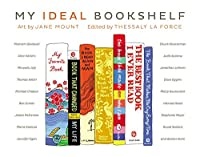 My Ideal Bookshelf 0316200905 Book Cover