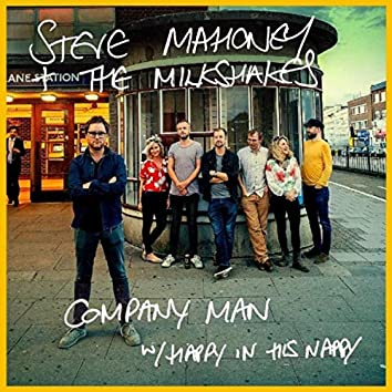 Company Man / Happy in His Nappy