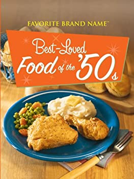 Best-Loved Food of the '50s (Favorite Brand Name) 1412725542 Book Cover