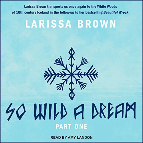 So Wild a Dream audiobook cover art