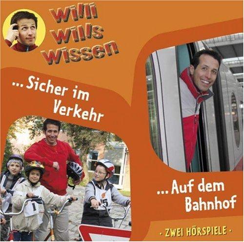 Willi will's wissen 3: Straßenverkehr