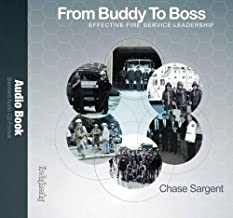 From Buddy to Boss: Effective Fire Service Leadership - Audio Book