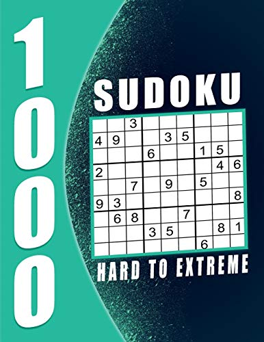 Sudoku Book For Adult Hard To Extreme: 1000 Puzzles 9x9 Sudokus for Adults...