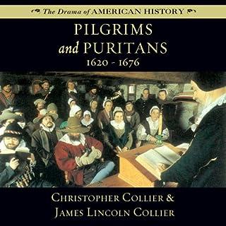 Pilgrims and Puritans: 1620-1676 audiobook cover art