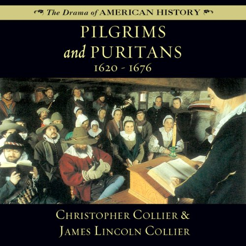 Pilgrims and Puritans: 1620-1676 audiobook cover art