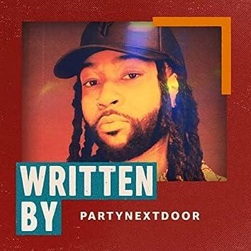 Written By PartyNextDoor