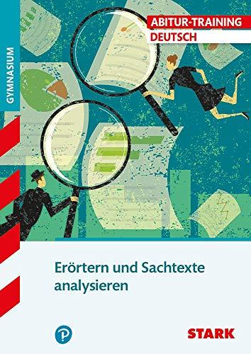 STARK Abitur-Training - Deutsch Erörtern und Sachtexte analysieren