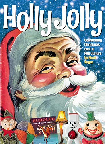 Holly Jolly: Celebrating Christmas Past in Pop Culture
