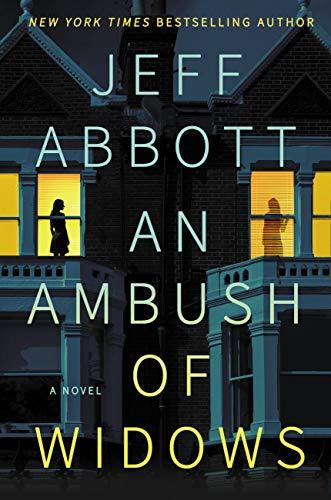 An Ambush of Widows by [Jeff Abbott]