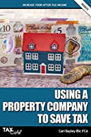 Using a Property Company to Save Tax 2020/21