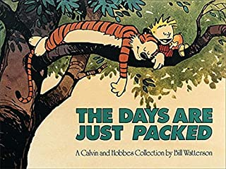 The Days are Just Packed: A Calvin and Hobbes Collection (Volume 12)