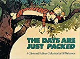 The Days Are Just Packed (Calvin and Hobbes) - Bill Watterson