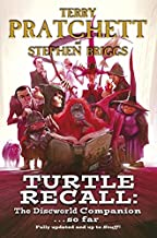 Turtle Recall: The Discworld Companion. . .So Far