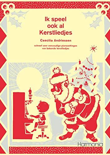 Ik Speel ook AL Kerstliedjes - Piano - Book