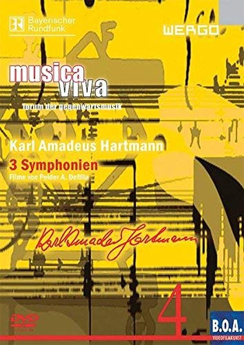 Musica Viva 4 - Karl Amadeus Hartmann: 3 Symphonien