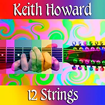 Keith Howard 12 strings