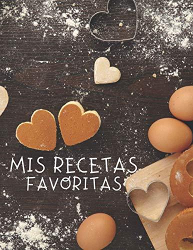 Mis Recetas Favoritas: Libro para escribir recetas, XXL 120 platos, cubierta A4, regalo del día de la mujer, regalo del dia de la madre, Regalo para ... para apuntar recetas, Libro De Recetas.