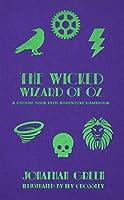 The Wicked Wizard of Oz (Snowbooks Adventure Gamebooks)