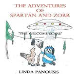 The Adventures of Spartan and Zorr: 'The Welcome Scare' (English Edition)