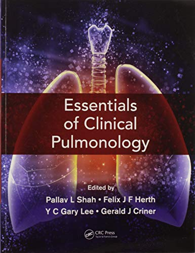 Compare Textbook Prices for Essentials of Clinical Pulmonology 1 Edition ISBN 9780367571023 by Shah, Pallav L,Herth, Felix JF,Lee, YC Gary,Criner, Gerard J