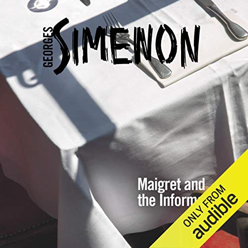 Maigret and the Informer Audiobook By Georges Simenon cover art