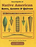 Encyclopedia of Native American Bow, Arrows, and Quivers, Volume 1: Northeast, Southeast, and Midwest