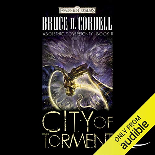 City of Torment Audiobook By Bruce R. Cordell cover art