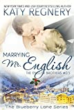 Marrying Mr. English: The English Brothers #0.5 (The Blueberry Lane Series - The English Brothers) (English Edition)