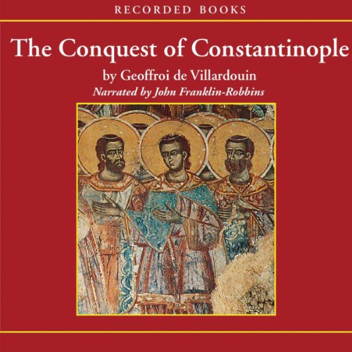 The Conquest of Constantinople audiobook cover art