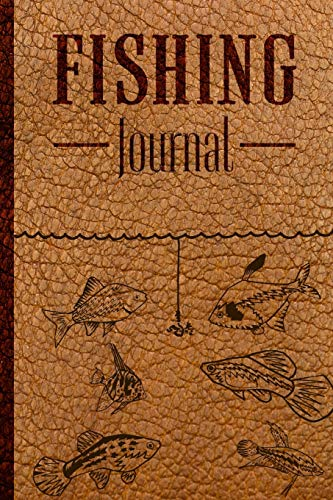 Fishing Journal: Fishing Log Book for Kids and Adults - Track your experiences, records or notes about food fishing spots.