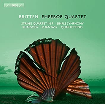 Britten: Works for String Quartet