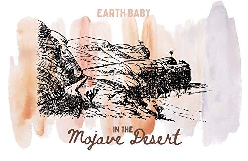 Earth Baby - Mojave Desert