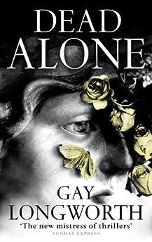 Dead Alone by [Gay Longworth]