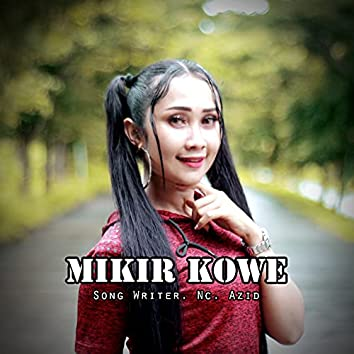 Mikir Kowe