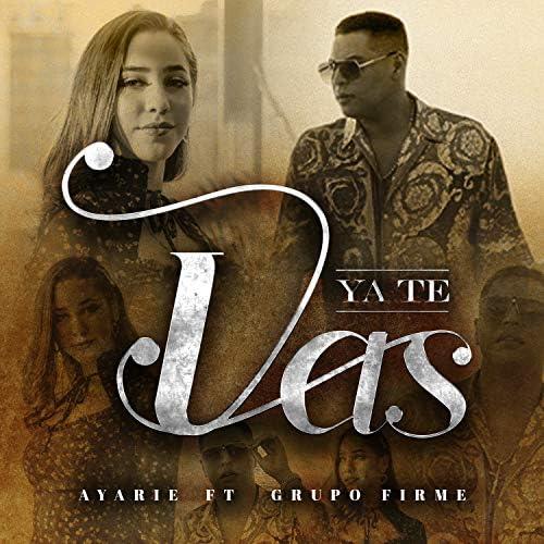Ayarie feat. Grupo Firme