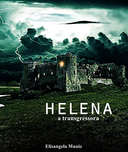 Helena: a transgressora